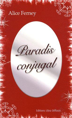 9782844923714: Paradis conjugal