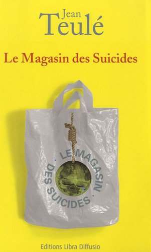 9782844923783: Le Magasin des Suicides
