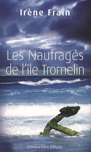 9782844923950: les naufragés de l'île de Tromelin