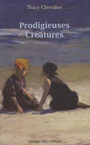 9782844924643: Prodigieuses créatures