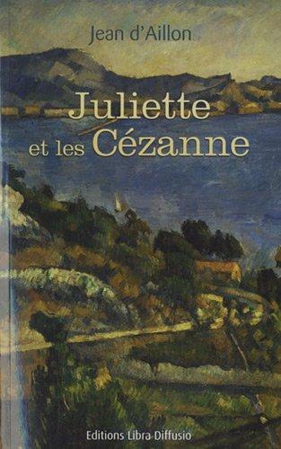 9782844924742: Juliette et les Cézanne