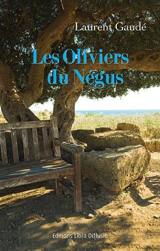 9782844925183: Les Oliviers du Négus