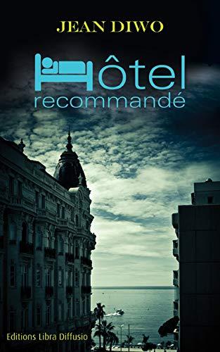 9782844925329: Hôtel recommandé