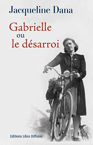 9782844925930: Gabrielle ou le désarroi