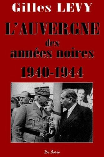 9782844940285: L'Auvergne des ann�es noires, 1940-1944