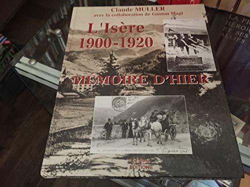 9782844940445: L'Is�re 1900-1920