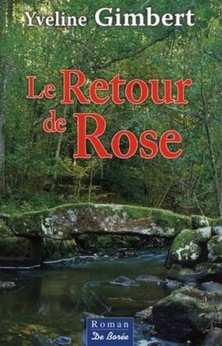 9782844940490: Le Retour de rose (French Edition)
