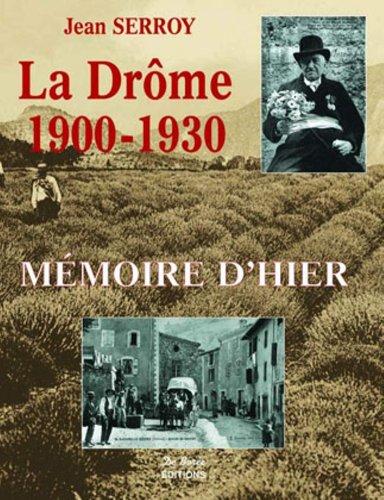 9782844940964: La drome 1900-1930