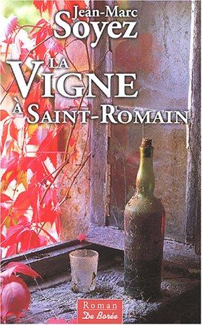 9782844942111: La Vigne à Saint-Romain