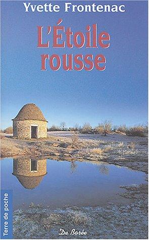 9782844942159: L'étoile rousse (French Edition)