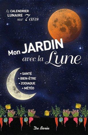 9782844943293: Mon jardin avec la Lune
