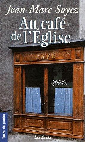 9782844943750: Au café de l'Eglise