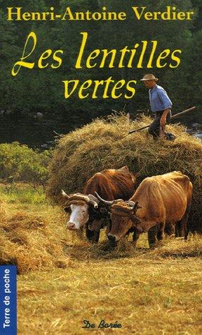 9782844943903: Les Lentilles vertes