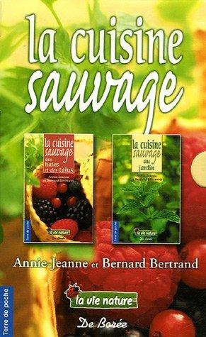 9782844944139: La cuisine sauvage Coffret 2 volumes : La cuisine sauvage au jardin ; La cuisine sauvage des haies et des talus