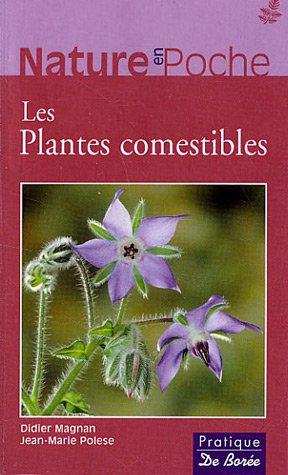 9782844945105: Les Plantes comestibles