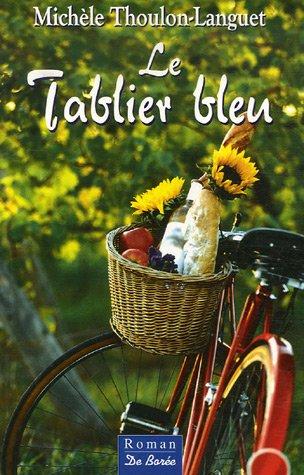 9782844945198: Le Tablier bleu