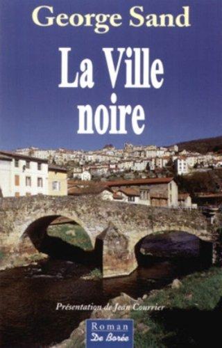 9782844945464: La Ville noire