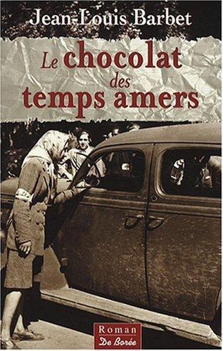 9782844946171: Chocolat des Temps Amers (le)