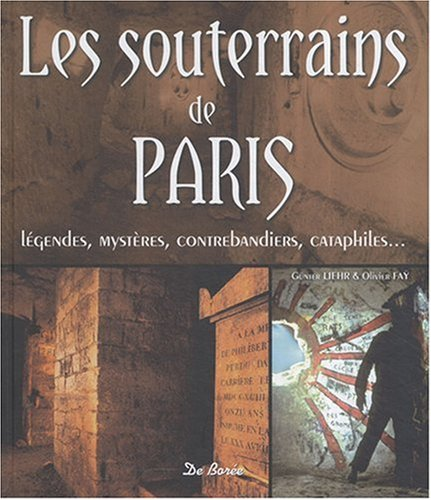 9782844946348: Souterrains de Paris (les)