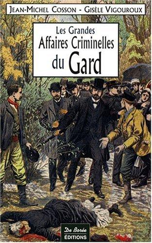9782844946768: Gard Grandes Affaires Criminelles