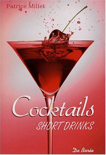 9782844947154: Cocktails short drinks (French Edition)