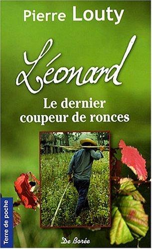9782844947284: Léonard, le Dernier Coupeur de Ronces