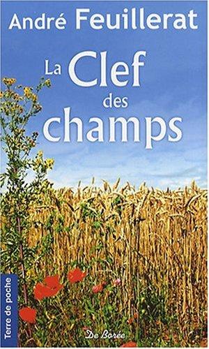 9782844947314: Clef des Champs (la)