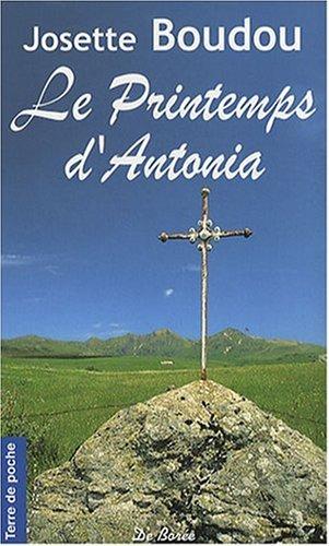 Printemps d'Antonia (le)(Poche): Boudou/Josette