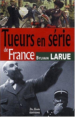 9782844948274: Tueurs en Serie de France