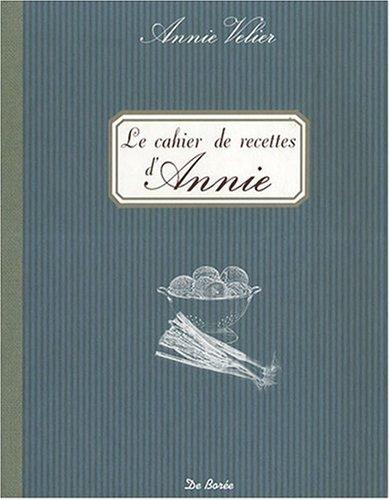 9782844948311: Cahier de Recettes d'Annie