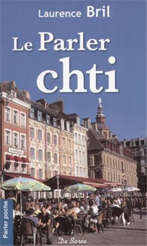 9782844948656: Le Parler chti (French Edition)