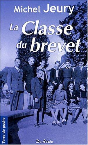 9782844948793: Classe du Brevet (la)