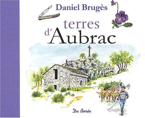 9782844949288: Terres d'Aubrac (French Edition)