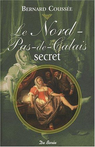 9782844949653: Le Nord-Pas-de-Calais secret