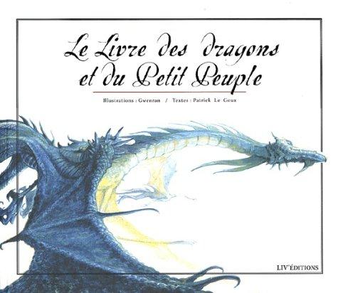 9782844970398: le livre des dragons et du petit peuple