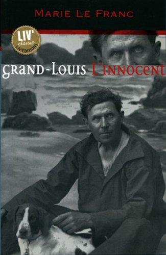 9782844970787: Grand Louis l'innocent