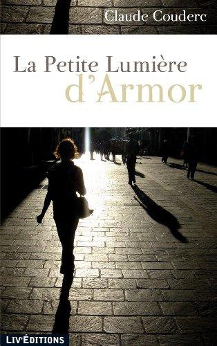 9782844971555: La Petite Lumi�re d'Armor