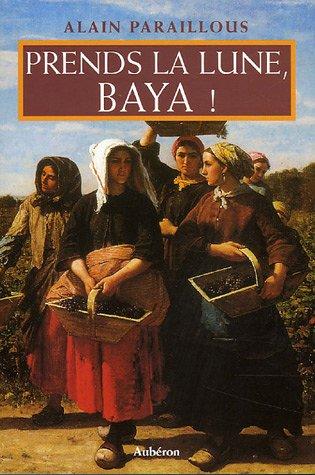 9782844980793: Prends la lune, Baya !