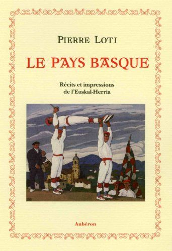 9782844981134: Le pays basque (French Edition)