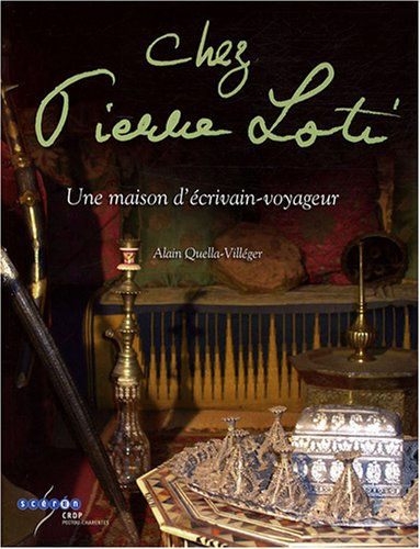 9782844981240: Chez Pierre Loti (French Edition)