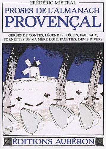 Proses de l'almanach provençal: FREDERIC MISTRAL