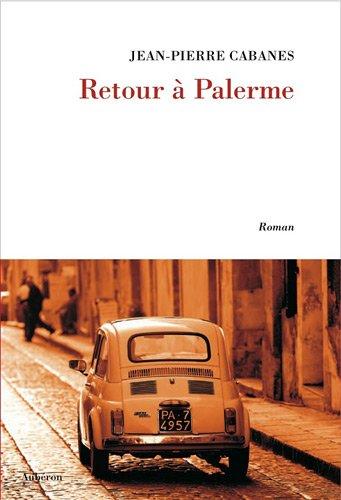 Retour à Palerme - Jean-Pierre Cabanes
