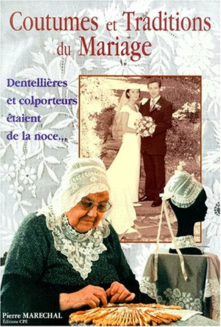 9782845030435: Coutumes et traditions du mariage