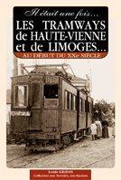 9782845031111: Tramways de haute-viene et de limoges