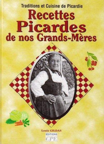 9782845033559: Recettes Picardes de Nos Grands- Mères