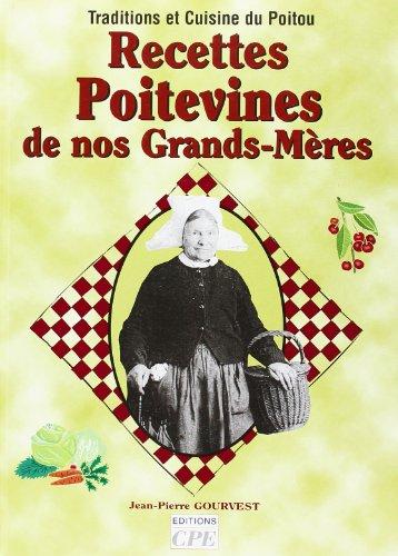 9782845034167: Recettes Poitevines de Nos Grand-Meres (French Edition)