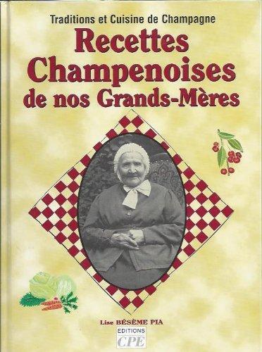 9782845035140: Recettes Champenoises de Nos Grands-Mères