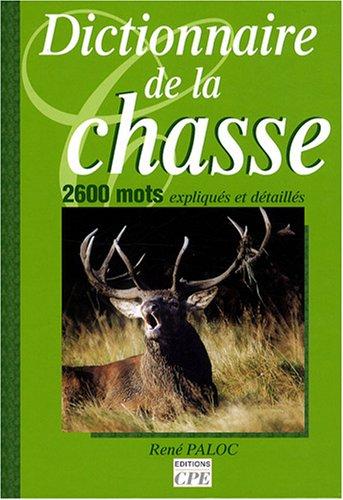 9782845035935: Dictionnaire de la chasse (Reflets de Terroir)
