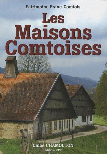 9782845037328: Les Maisons comtoises (French Edition)