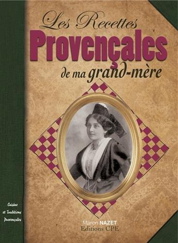 9782845038738: Recettes provencales de ma grand-mere (Cuisine et traditions)